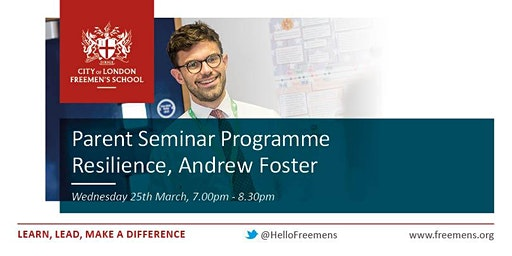 Freemen's Parent Seminar Programme - Resilience