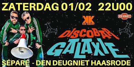 Discobar Galaxie @ Séparé - Den Deugniet tickets