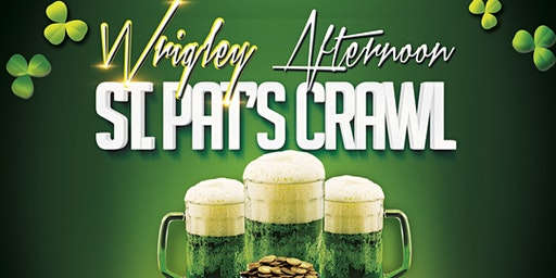 Wrigleyville Afternoon St. Patrick's Day Bar Crawl (3pm)