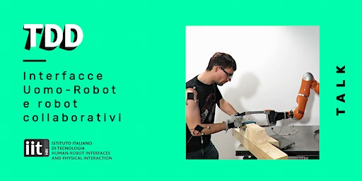 Interfacce Uomo-Robot e robot collaborativi