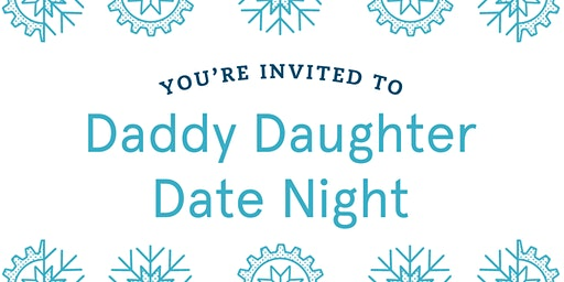 Daddy Daughter Date Night Chick-fil-A Hickory Flat