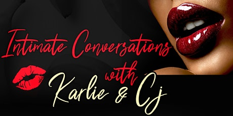 """Intimate Conversations with Karlie Redd & CJ Ryder"" Intimacy & Pleasure Party tickets"
