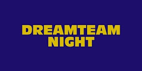 Dream Team Night (feb 2020) tickets