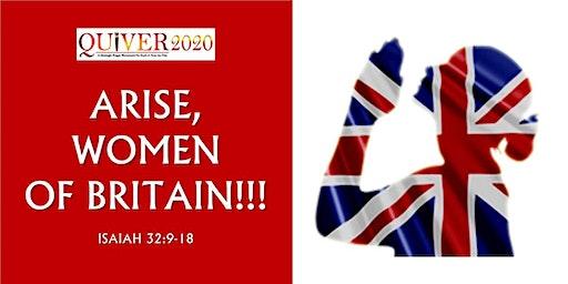ARISE WOMEN OF BRITAIN!!! - DAY OF PRAYER