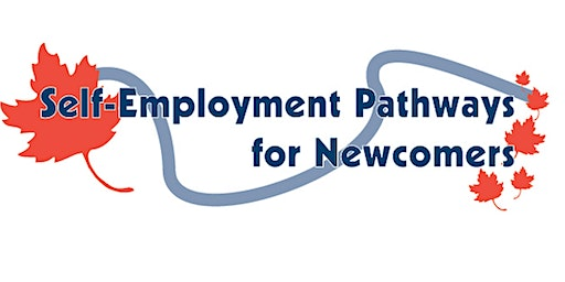 Self-Employment Pathways for Newcomers