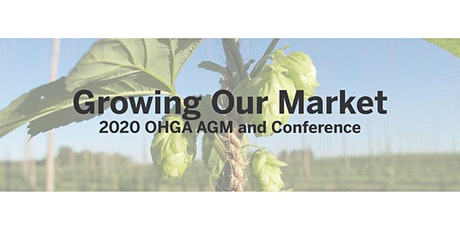 Growing Our Market - 2020 OHGA AGM and Conference tickets