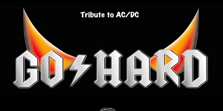 Go Hard - AC/DC Tribute Tickets