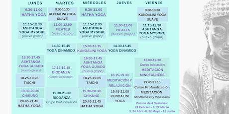 Open Day Week of Yoga, Taichi, Chikung, Pilates and Meditation classes - Día de Puertas Abiertas de las clases de Yoga, Taichi, Chikung, Pilates y Meditación tickets