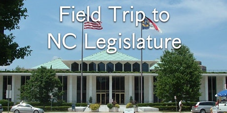 Field Trip to NC Legislature tickets