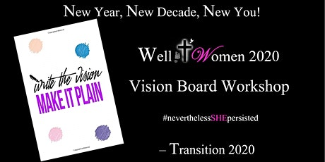 Well Women 2 Annual Vision Board Workshop! tickets
