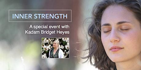 Inner Strength - a special public talk with Kadam Bridget Heyes tickets