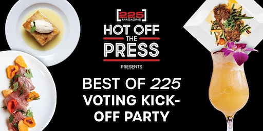 2020 Best of [225] Voting Kick-Off Hot Off the Press