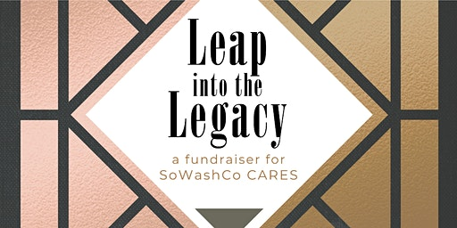 Leap Into the Legacy: A Fundraiser For SoWashCo CARES