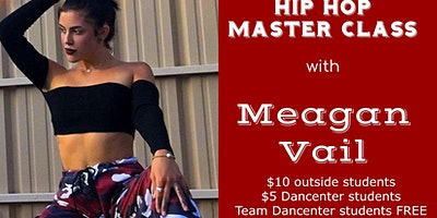 Hip Hop Master Class with Meagan Vail