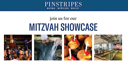 Mitzvah Showcase at Pinstripes Oak Brook