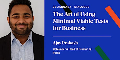 The Art of Using Minimal Viable Tests for Business tickets