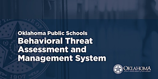 OSDE Behavioral Threat Assessment Management System Training