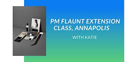PM FLAUNT EXTENSION CLASS, ANNAPOLIS