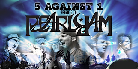 5 Against One - A Tribute to Pearl Jam @ Rhythm & Brews tickets