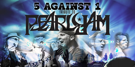 5 Against One - A Tribute to Pearl Jam @ Rhythm & Brews