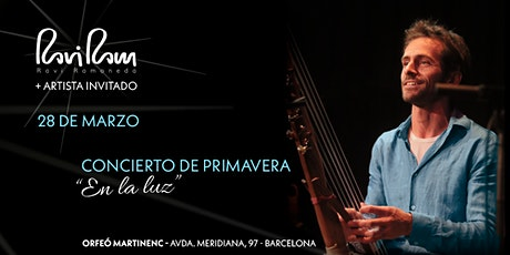 """RAVI RAM Concierto de Primavera  """"En la Luz"""" entradas"""