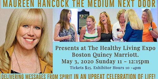 Maureen Hancock Healthy Living Expo  Quincy Marriott $25 includes EXPO