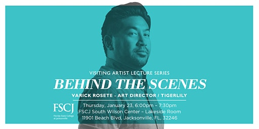 Behind the Scenes: FSCJ Visiting Artist Lecture Series