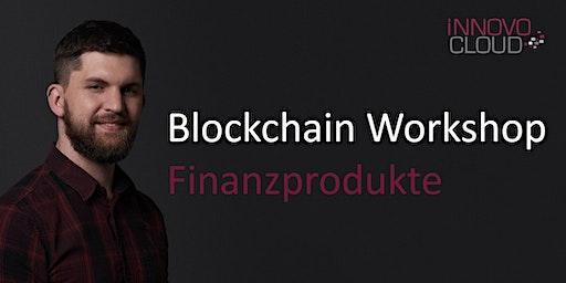 Blockchain Workshop für Finanzprodukte