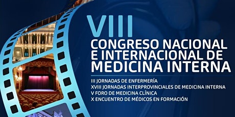 VIII CONGRESO NACIONAL DE MEDICINA INTERNA entradas
