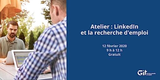 Atelier gratuit – LinkedIn et la recherche d'emploi