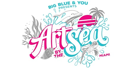 POSTPONED - Art By The Sea Miami until further Notice tickets