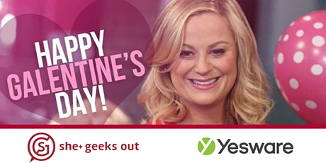 She+ Geeks Out in Boston February Galentine's Happy Hour sponsored by Yesware tickets