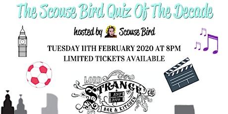 The Scouse Bird Quiz Of The Decade - Prescot tickets
