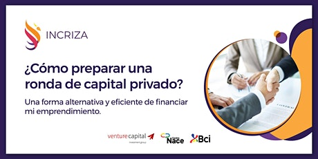 ¿Cómo preparar una ronda de capital privado?, una forma alternativa y eficiente de financiar mi Emprendimiento.  entradas