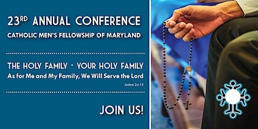 Catholic Men's Fellowship of Maryland Annual Conference 2020