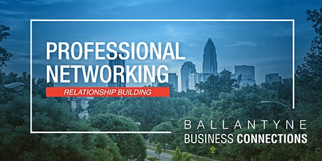 Ballantyne Business Connection: February Networking Meeting tickets