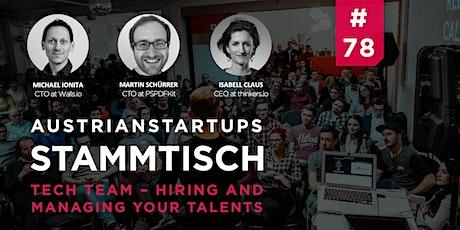AustrianStartups Stammtisch #78: Tech Team: Hiring & managing your talents Tickets