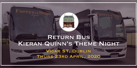 Return bus to Kieran Quinn's Theme Night in Vicar St., Dublin tickets