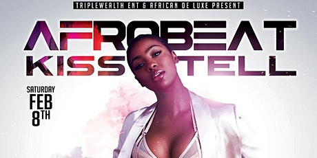 AFROBEAT KISS and TELL tickets