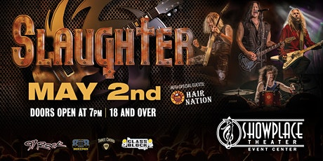 Slaughter with  Hair Nation tickets