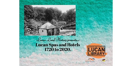 Lucan Spas and Hotels - 1720 to 2020 tickets