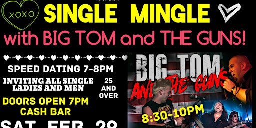 Single Mingle Speed Dating with Big Tom & The Guns