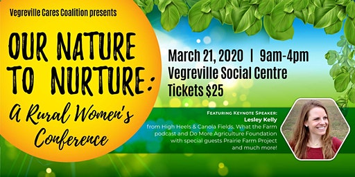 Our Nature to Nurture: A Rural Women's Conference