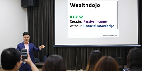 R.E.V. v2: Create Passive Income Without Financial Knowledge tickets