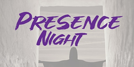 Presence Night tickets