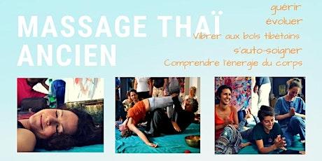 MASSAGE THAÏ ANCIEN, massage thérapeutique niveau 1, formation de 7 jours tickets