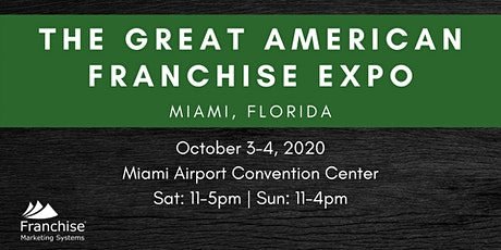 The Great American Franchise Expo: Miami, FL tickets