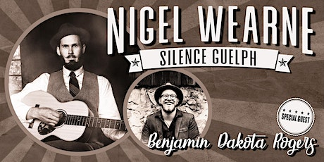 Nigel Wearne: All the Way From Australia Tour wsg Benjamin Dakota Rogers tickets