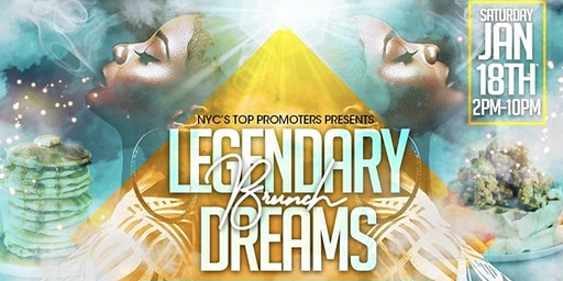 LEGENDARY DREAMS BRUNCH DAY PARTY