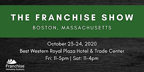 The Franchise Show: Boston, MA tickets
